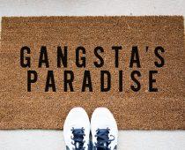 Gangsta's Paradise Doormat